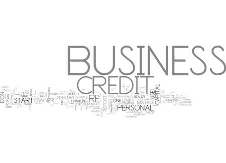 WHY BUSINESS CREDIT IS A MUST FOR EVERY BUSINESS OWNER TEXT WORD CLOUD CONCEPT Иллюстрация