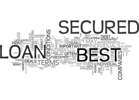 WHAT TO LOOK FOR TO FIND THE BEST SECURED LOAN TEXT WORD CLOUD CONCEPT Ilustração