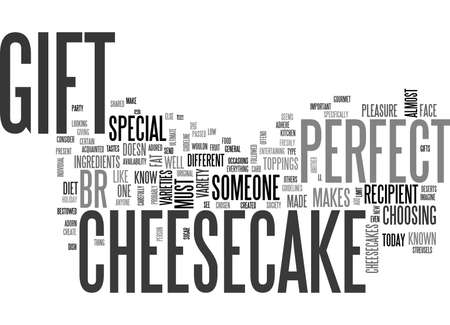 WHY CHEESECAKES MAKE THE PERFECT GIFT TEXT WORD CLOUD CONCEPT