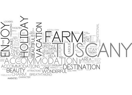 WHY CHOOSE A FARM HOLIDAY IN TUSCANY TEXT WORD CLOUD CONCEPT