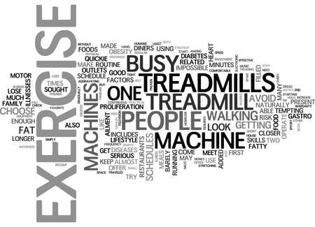 WHY CHOOSE TREADMILLS OVER OTHER EXERCISE MACHINES TEXT WORD CLOUD CONCEPT Illustration