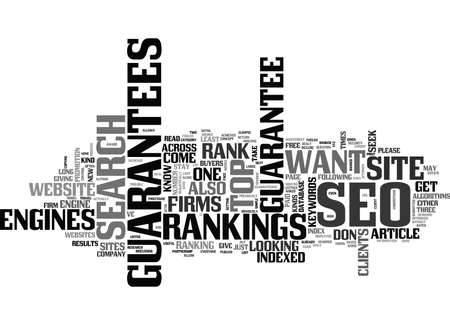 WHY CLIENTS SEEK SEO GUARANTEES TEXT WORD CLOUD CONCEPT