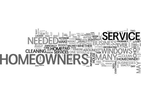 WHAT WILL BE SERVICE NEEDED BY HOMEOWNERS TEXT WORD CLOUD CONCEPT Illustration