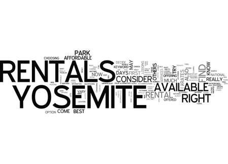 rentals: YOSEMITE RENTALS TEXT WORD CLOUD CONCEPT