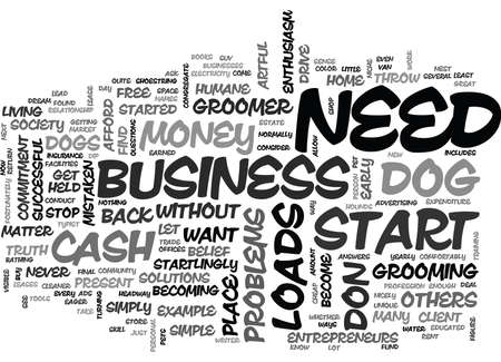 afford: YOU DON T NEED LOADS OF CASH TO START A BUSINESS TEXT WORD CLOUD CONCEPT Illustration