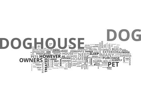 YOU CAN BUILD YOUR OWN DOGHOUSE TEXT WORD CLOUD CONCEPT