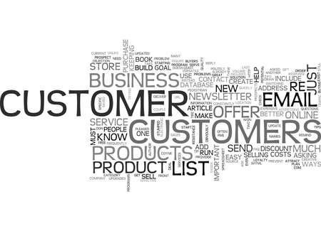 writer: YOU MUST BUILD A CUSTOMER LIST TEXT WORD CLOUD CONCEPT