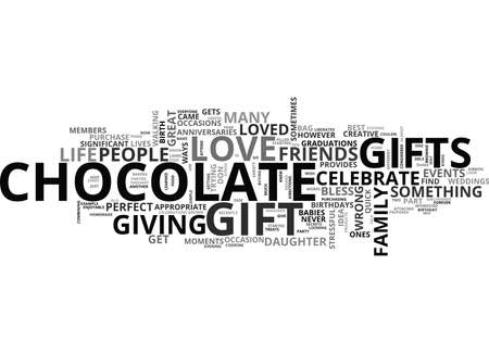 YOU CANNOT GO WRONG WITH A CHOCOLATE GIFT TEXT WORD CLOUD CONCEPT Çizim