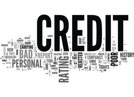 YOU COULD HAVE BAD PERSONAL CREDIT HISTORY AND NOT EVEN KNOW IT TEXT WORD CLOUD CONCEPT