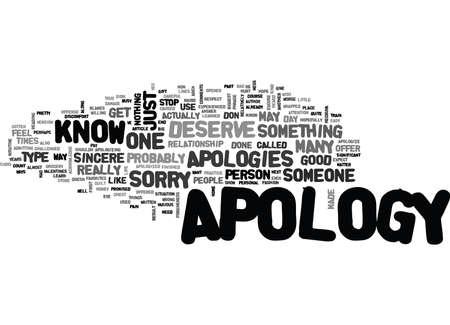 YOU DESERVE AN APOLOGY A TRUE APOLOGY TEXT WORD CLOUD CONCEPT