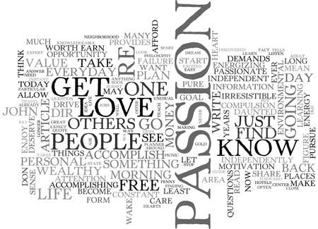 YOU DESERVE TO DO WHAT YOU LOVE TEXT WORD CLOUD CONCEPT Illustration