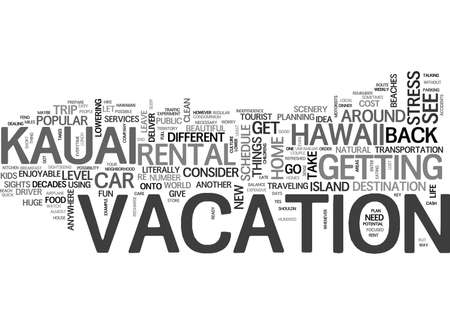 YOU SAY HAWAII AND I SAY KAUAI LET S GO HAVE SOME FUN TEXT WORD CLOUD CONCEPT Illusztráció