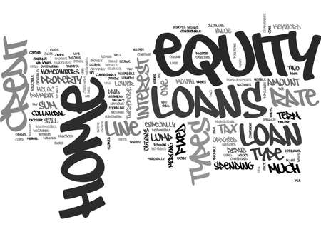 considerable: Z TYPES OF HOME EQUITY LOANS TEXT WORD CLOUD CONCEPT Illustration