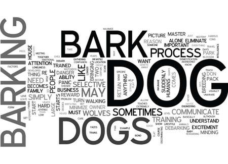 inhumane: WHY DOGS BARK TEXT WORD CLOUD CONCEPT Illustration