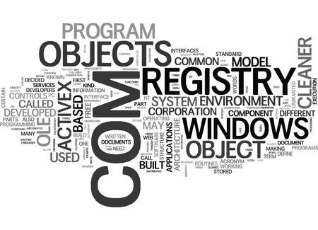 WHAT IS COM AND HOW IT S RELATED TO REGISTRY CLEANER TEXT WORD CLOUD CONCEPT