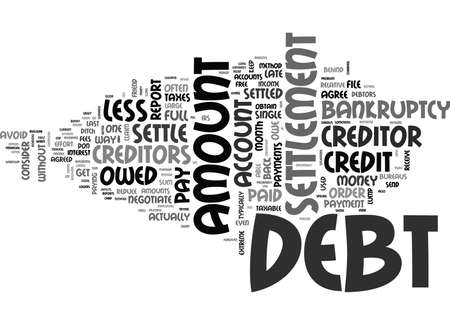 WHAT IS DEBT SETTLEMENT TEXT WORD CLOUD CONCEPT Illustration