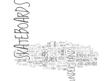 stopped: WHY EVERY KID LOVES SKATEBOARDS TEXT WORD CLOUD CONCEPT