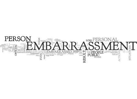 WHAT IS EMBARRASSMENT TEXT WORD CLOUD CONCEPT