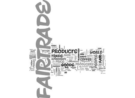WHAT IS FAIRTRADE FOOD TEXT WORD CLOUD CONCEPT Illustration
