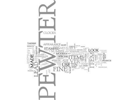 WHAT IS FINE PEWTER TEXT WORD CLOUD CONCEPT