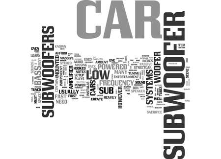 WHY HAVE A CAR SUB WOOFER TEXT WORD CLOUD CONCEPT Illustration