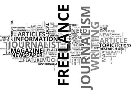 WHAT IS FREELANCE JOURNALISM TEXT WORD CLOUD CONCEPT Illustration