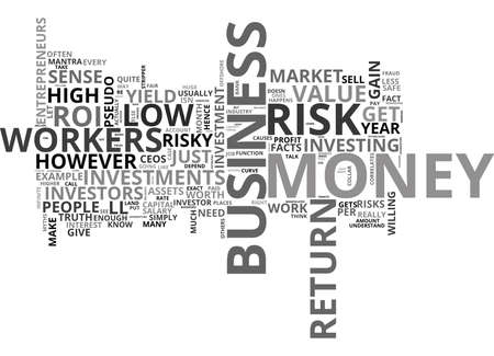 WHY HIGH RISK LEAD TO HIGH GAIN TEXT WORD CLOUD CONCEPT Illustration