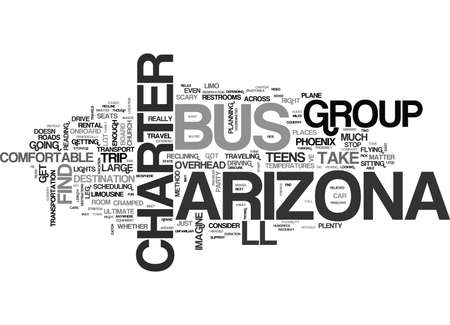WHERE CAN AN ARIZONA CHARTER BUS TAKE YOUR GROUP TEXT WORD CLOUD CONCEPT