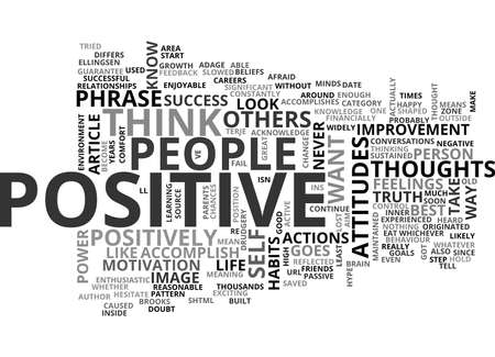 WHY ARE POSITIVE THOUGHTS SO GREAT TEXT WORD CLOUD CONCEPT