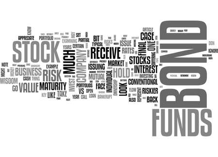 prevailing: WHY ARE STOCK FUNDS RISKIER THAN BOND FUNDS TEXT WORD CLOUD CONCEPT