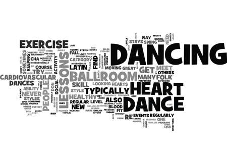 internationally: WHY DANCE LESSONS ARE GOOD FOR YOUR HEART TEXT WORD CLOUD CONCEPT