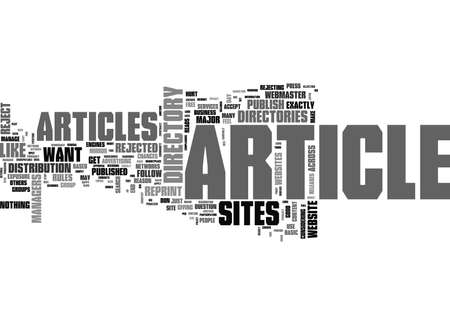 formatting: WHY DIDN T YOU PUBLISH MY ARTICLE OTHER MAJOR ARTICLE SITES DID TEXT WORD CLOUD CONCEPT