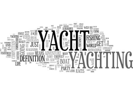 YACHT THE NOUN AND THE VERB TEXT WORD CLOUD CONCEPT Ilustrace
