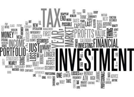 YEAR END INVESTMENT IDEAS AND TAX STRATEGIES TEXT WORD CLOUD CONCEPT