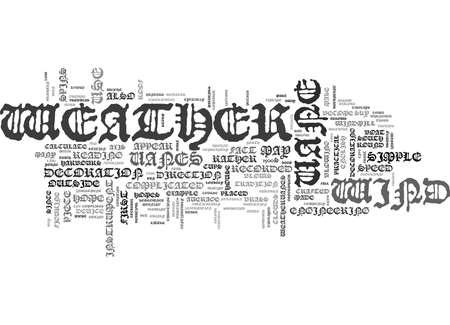 boast: WEATHERVANES WHENEVER THE WEATHER IS WINDY TEXT WORD CLOUD CONCEPT Illustration