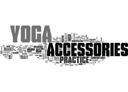 required: YOGA ACCESSORIES TEXT WORD CLOUD CONCEPT