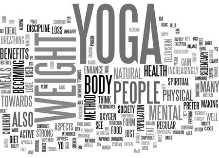 YOGA AS A FORM OF WEIGHT LOSS TEXT WORD CLOUD CONCEPT Ilustração
