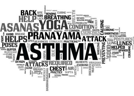 YOGA FOR ASTHMA CURE TEXT WORD CLOUD CONCEPT
