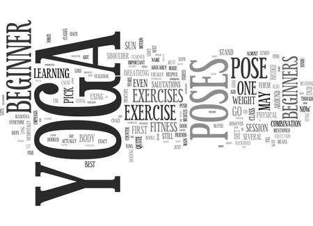 YOGA FOR BEGINNERS HOW TO TAKE THOSE FIRST STEPS INTO YOGA TEXT WORD CLOUD CONCEPT
