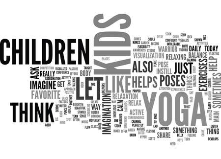 YOGA FOR KIDS TEXT WORD CLOUD CONCEPT