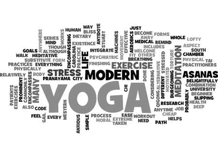 YOGA FOR MODERN CITY LIFE YOGA HELPS EASE MODERN STRESS TEXT WORD CLOUD CONCEPT