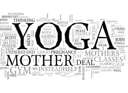 YOGA FOR MOTHERS TEXT WORD CLOUD CONCEPT
