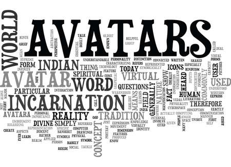 earliest: WHAT IS AN AVATAR TEXT WORD CLOUD CONCEPT