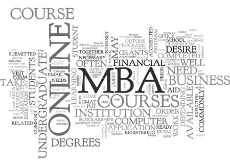 WHAT DO I NEED TO TAKE AN ONLINE MBA COURSE TEXT WORD CLOUD CONCEPT