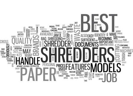 WHAT DO YOU CONSIDER TO BE THE BEST PAPER SHREDDERS TEXT WORD CLOUD CONCEPT