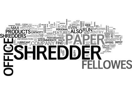WHAT DO YOU KNOW ABOUT THE FELLOWES PAPER SHREDDER LINE TEXT WORD CLOUD CONCEPT