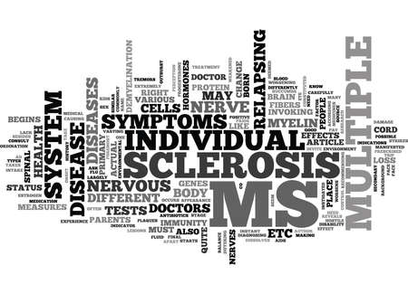WHAT DO YOU NEED TO KNOW ABOUT MULTIPLE SCLEROSIS TEXT WORD CLOUD CONCEPT Illustration