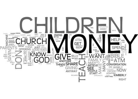 writer: WHAT DO YOU TEACH YOUR CHILDREN ABOUT MONEY TEXT WORD CLOUD CONCEPT Illustration