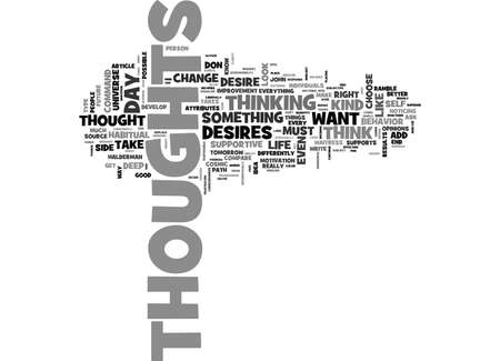 WHAT DO YOUR THOUGHTS ADD UP TO TEXT WORD CLOUD CONCEPT
