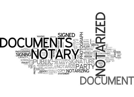 WHAT DOCUMENTS CANNOT BE NOTARIZED TEXT WORD CLOUD CONCEPT
